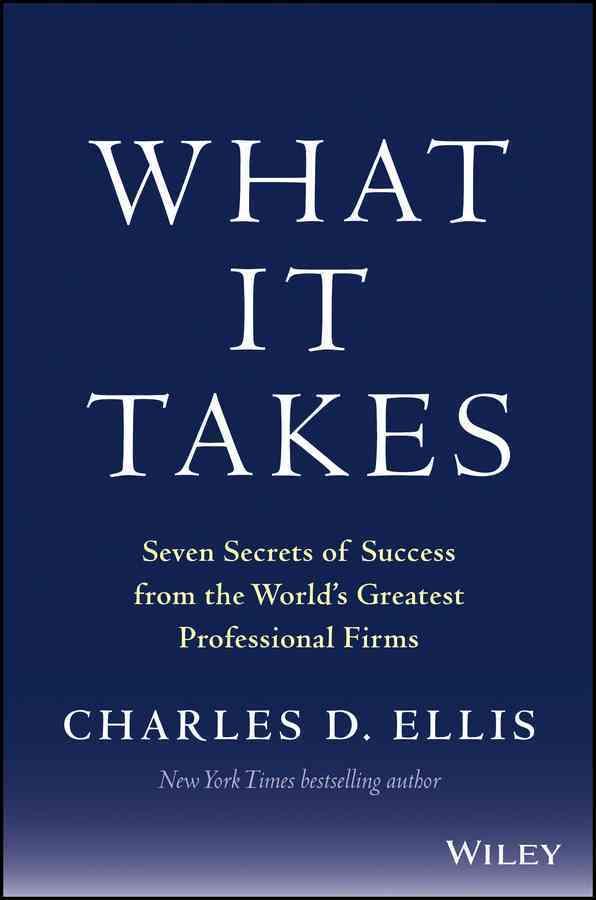 What It Takes By Ellis, Charles D.